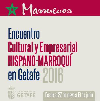 Encuentro Cultural y Empresarial Hispano-Marroquí en Getafe